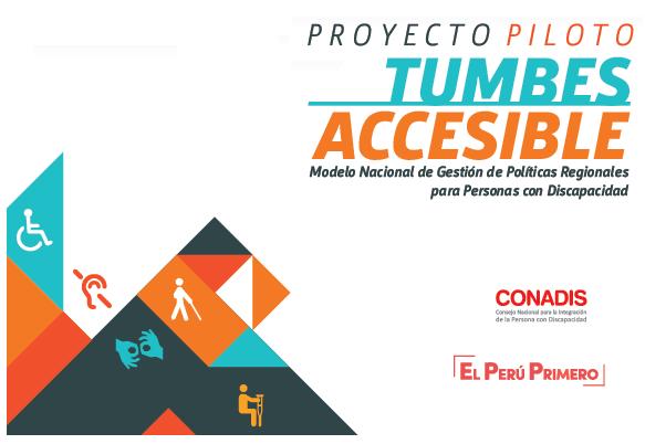 """Sistematización del Proyecto Piloto """"Tumbes Accesible"""""""
