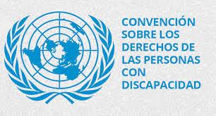 CONVENCIÓN SOBRE LOS DERECHOS DE LAS PERSONASCON DISCAPACIDAD