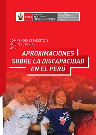 Compendio Estadístico Multisectorial 2019 – Aproximaciones sobre la discapacidad en el Perú