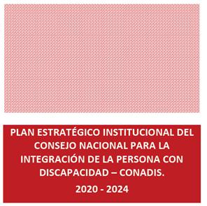 Plan Estratégico Institucional (PEI) del Conadis 2020 – 2024
