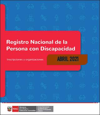 Inscripciones en el Registro Nacional de la Persona con Discapacidad (Abril 2021)