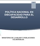 Política Nacional en Discapacidad para el Desarrollo