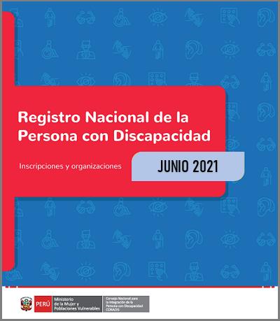 Inscripciones en el Registro Nacional de la Persona con Discapacidad (Junio 2021)
