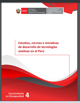 Estudios, normas e iniciativas de desarrollo de tecnologías asistivas en el Perú